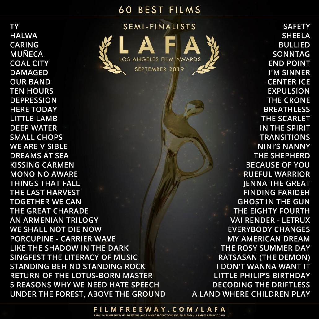 Golden Award with text surrounding it: 60 Best Films, Semi-Finalist, LAFA, Los Angeles Film Awards September 2019
