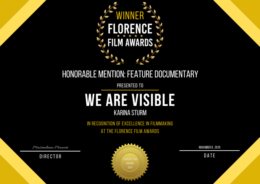 Urkunde: Winner Florence Film Awards, We Are Visible, Honorable Mention Best Feature Documentary