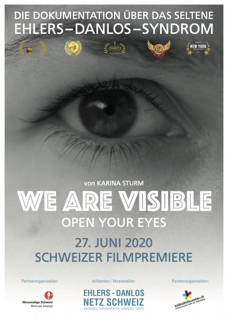 Flyer des Ehlers-Danlos Netz Schweiz zum Filmscreening. Ein schwarz-weißes Foto von einem Auge im Hintergrund mit Text: Die Dokumentation über as seltene Ehlers-Danlos-Syndrom. Von Karina Sturm. We Are Visible. Open Your Eyes. 27. Juni 2020 Schweizer Filmpremiere.